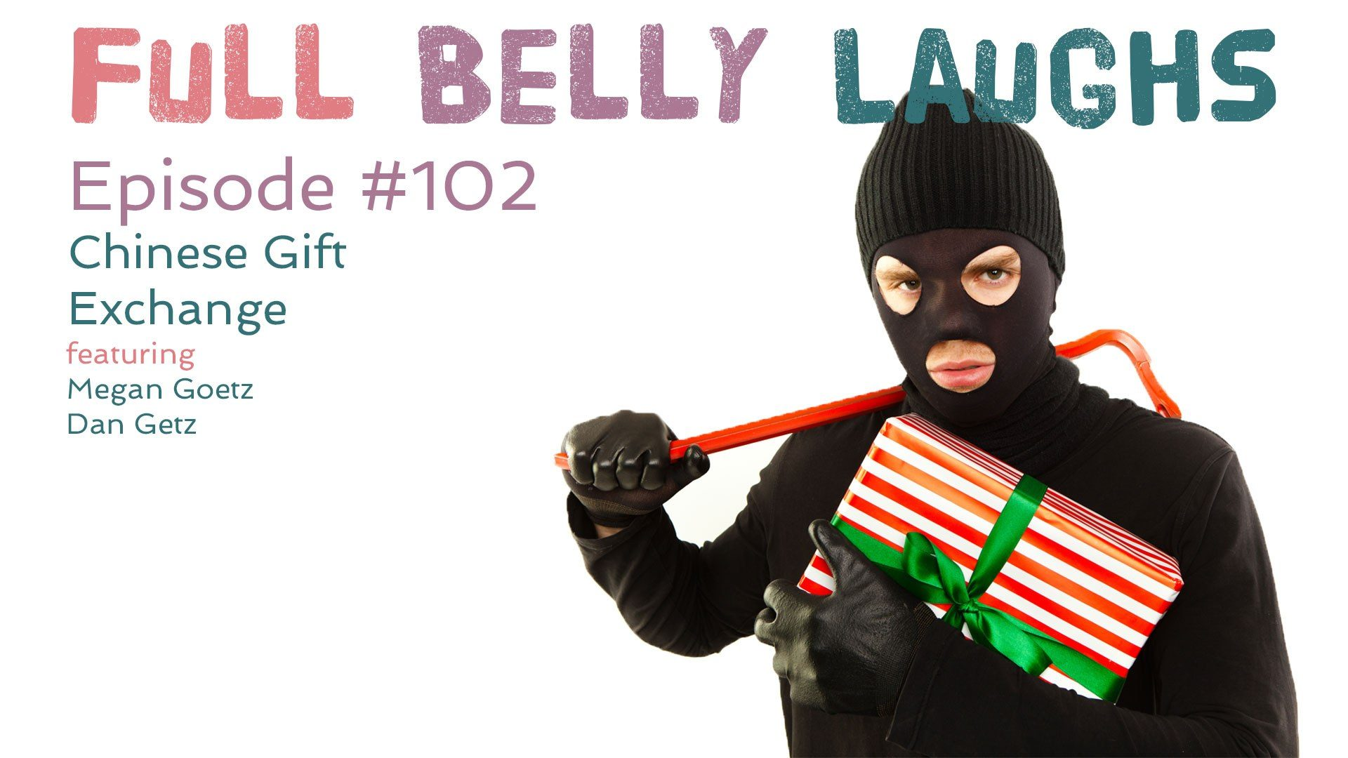full belly laughs podcast episode 102 white elephant audio artwork