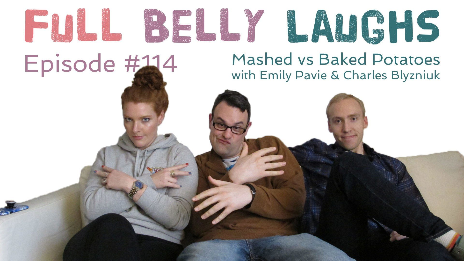 full belly laughs podcast episode 114 mashed vs baked potatoes audio artwork