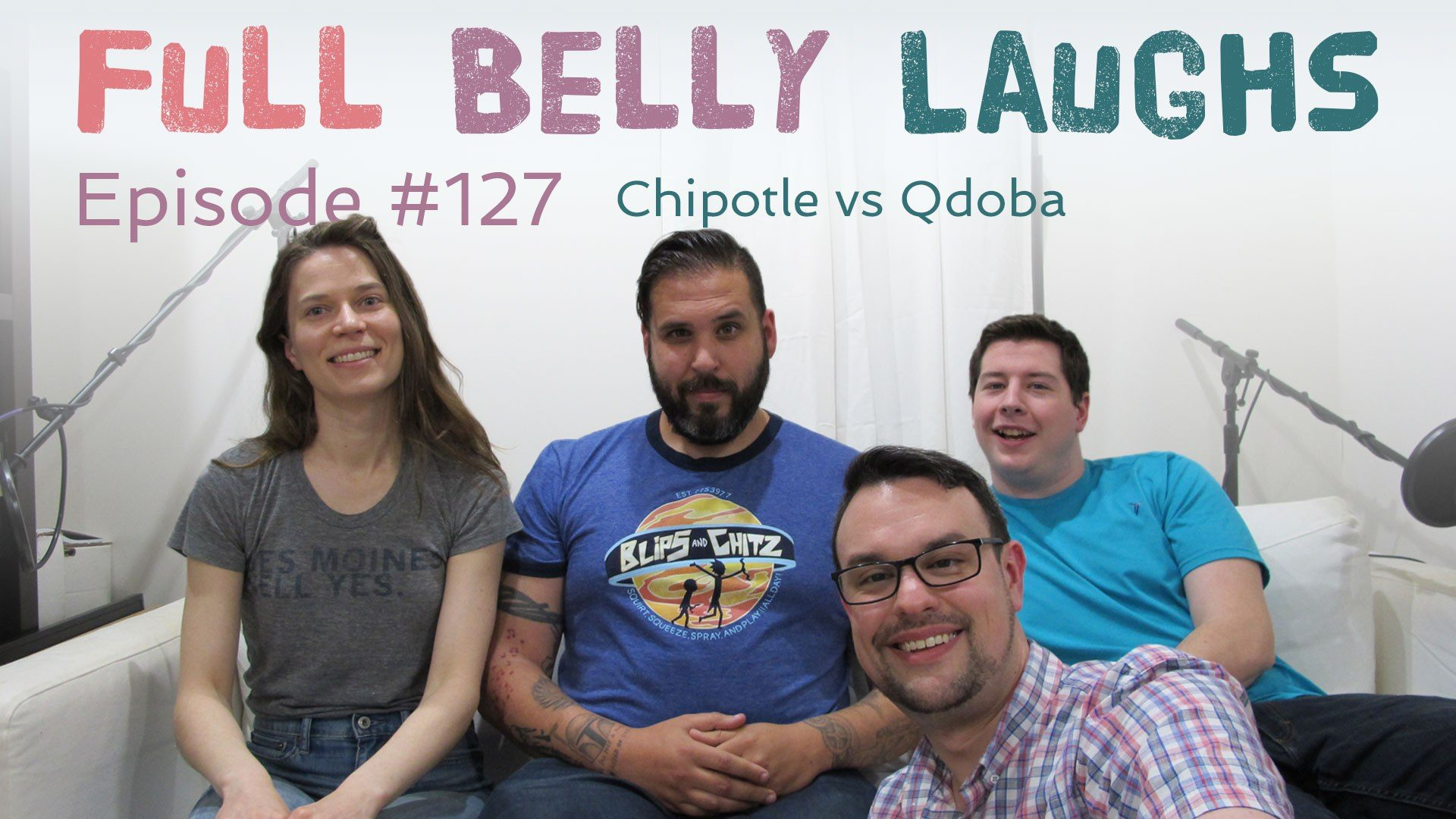 full belly laughs podcast episode 127 chipotle vs qdoba audio artwork