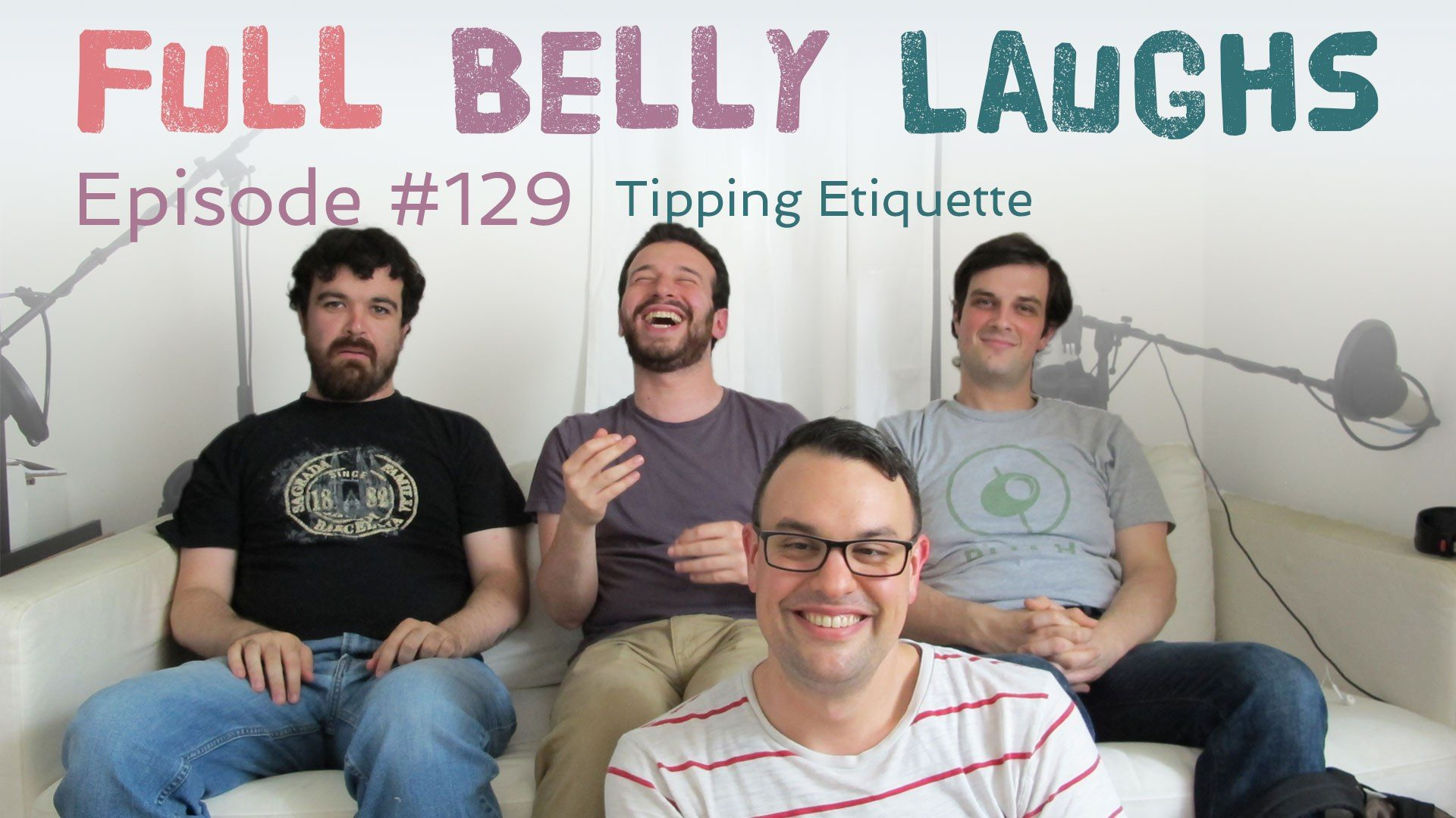 full belly laughs podcast episode 129 tipping etiquette audio artwork