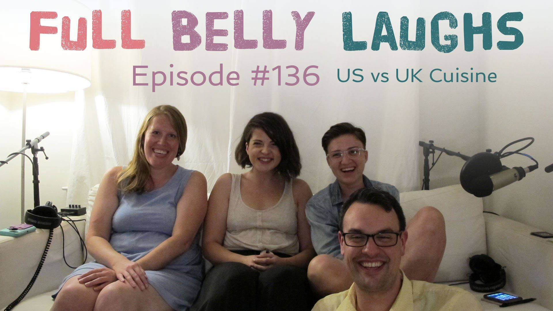 full belly laughs podcast episode 136 us vs uk cuisine audio artwork