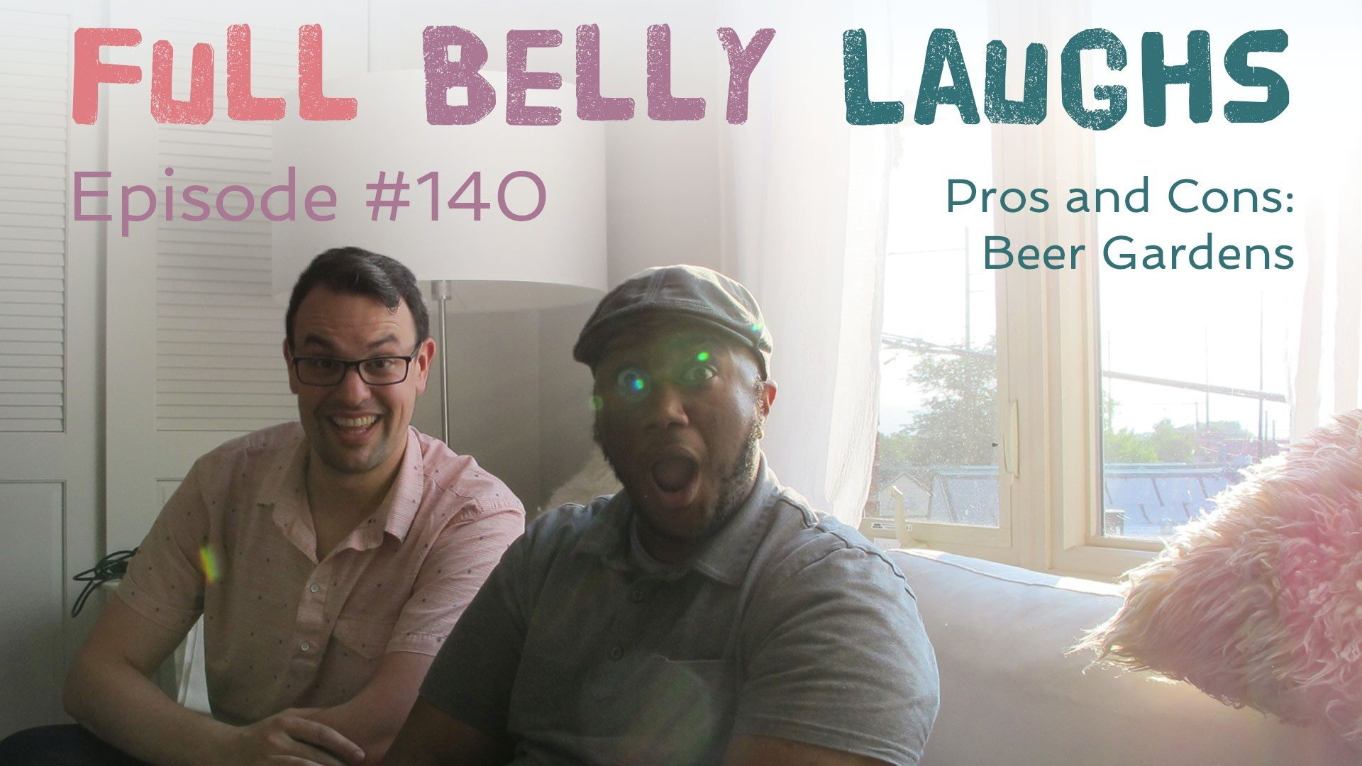 full belly laughs podcast episode 140 beer gardens audio artwork