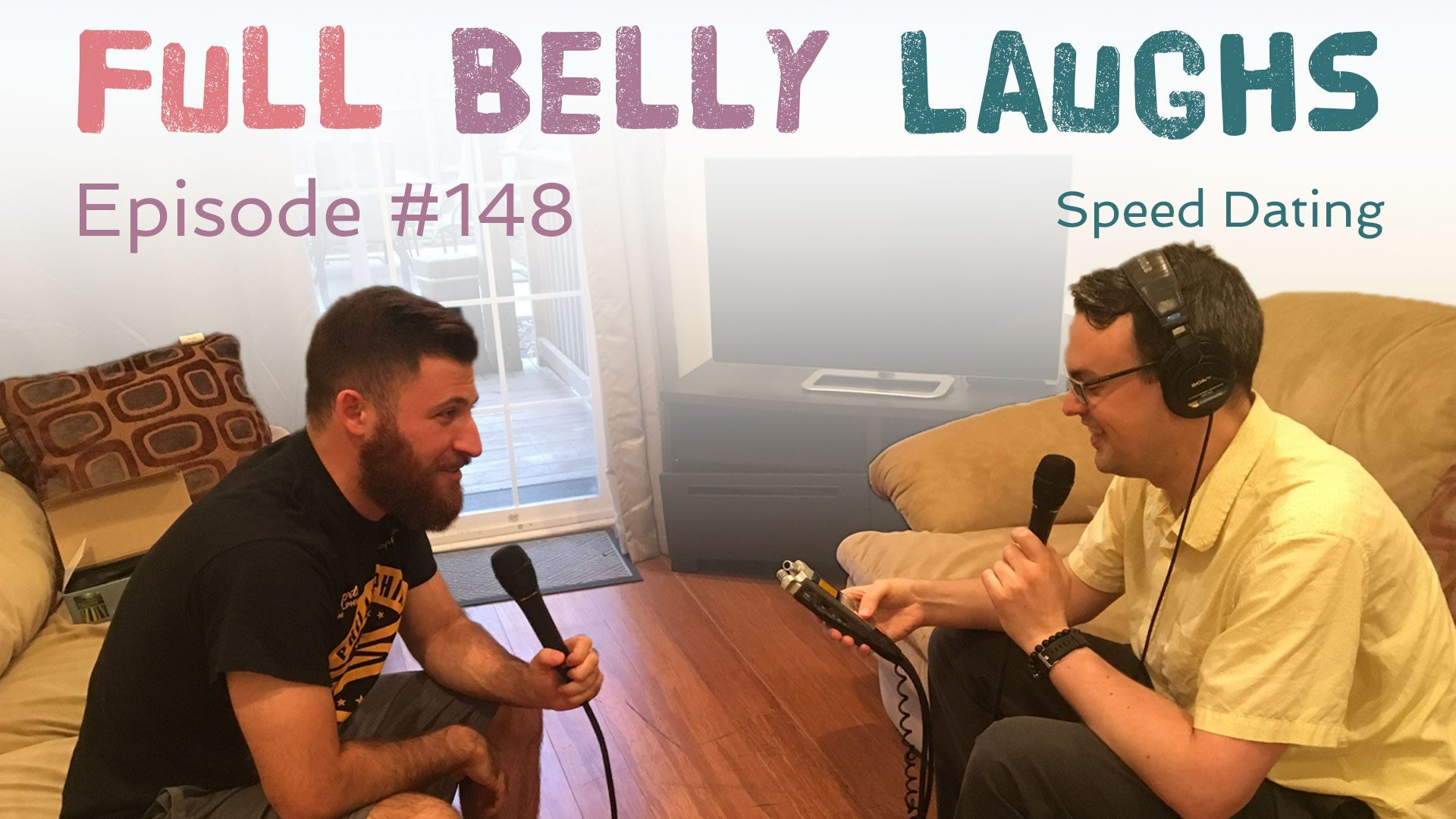 full belly laughs podcast episode 148 speed dating with luke cucurullo audio artwork