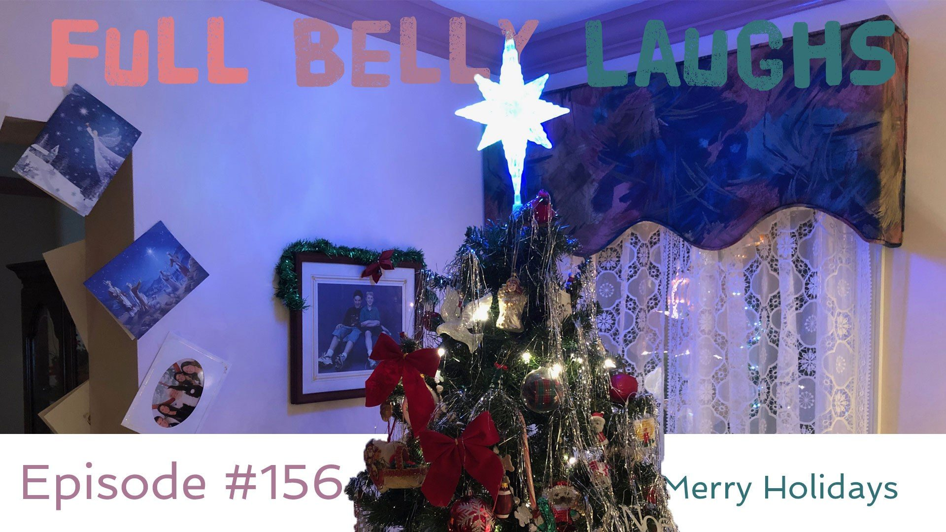 full belly laughs podcast episode 156 merry holidays christmas audio artwork