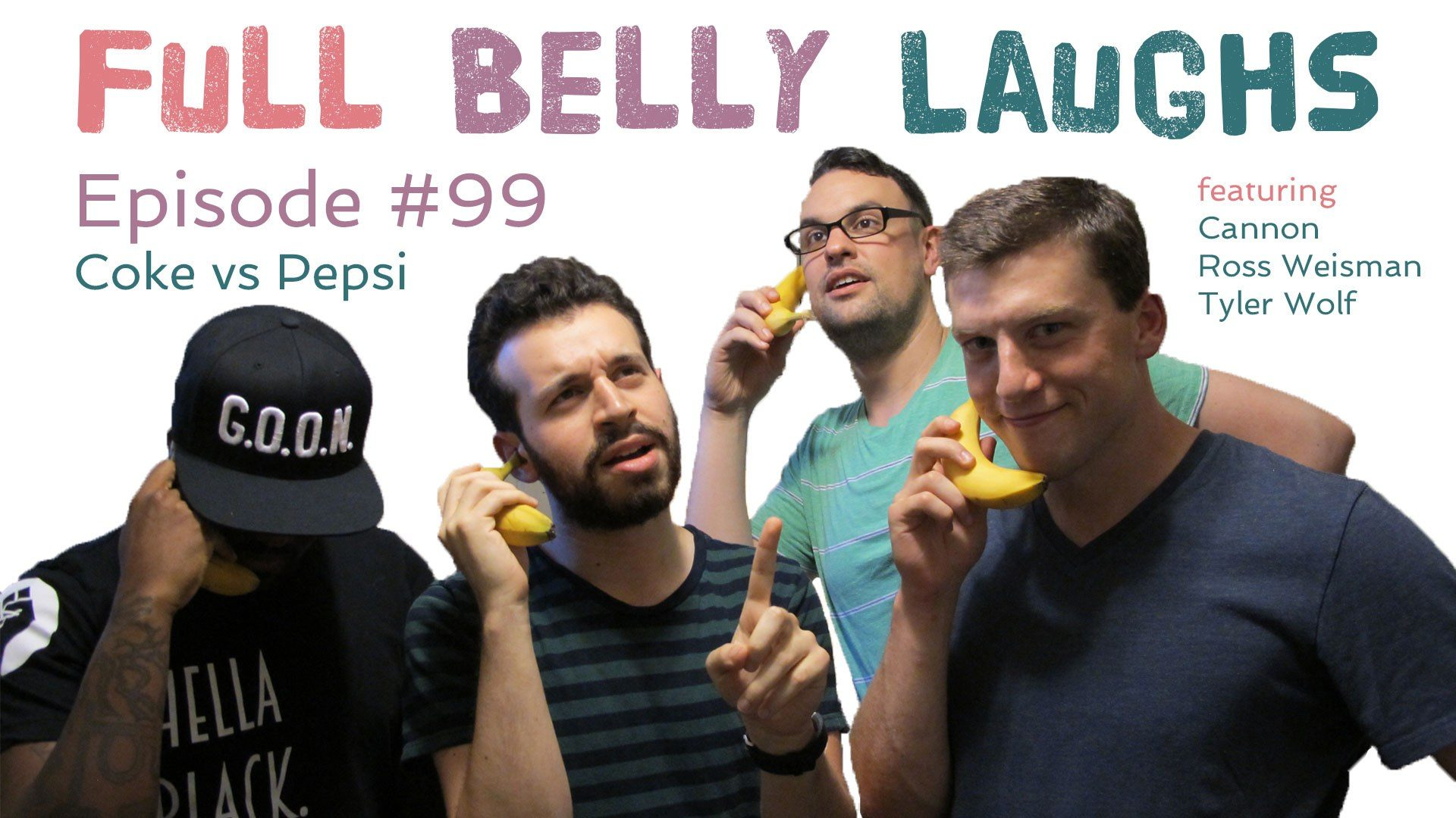 full belly laughs podcast episode 99 coke vs pepsi audio artwork
